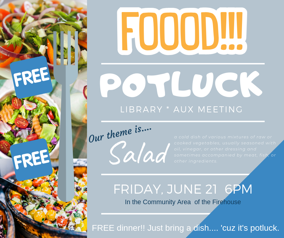 Library * Potluck * Auxiliary Meeting